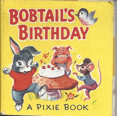 Image for Bobtail's Birthday a Pixie Book