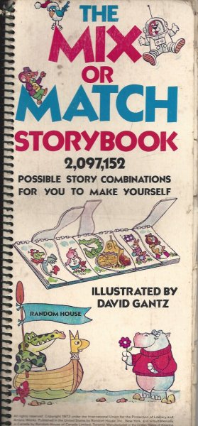 Image for The Mix or Match Storybook 2,097,152 Possible Story Combinations for You to Make Yourself
