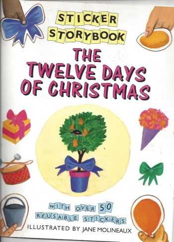 Image for The Twelve Days of Christmas With over 50 Reusable Stickers