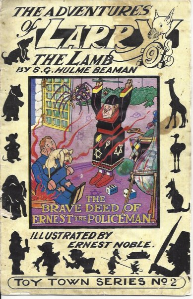 Image for The Adventures of Larry the Lamb - the Brave Deed of Ernest the Policeman The Original Toytown Story of the Famous Broadcast Play