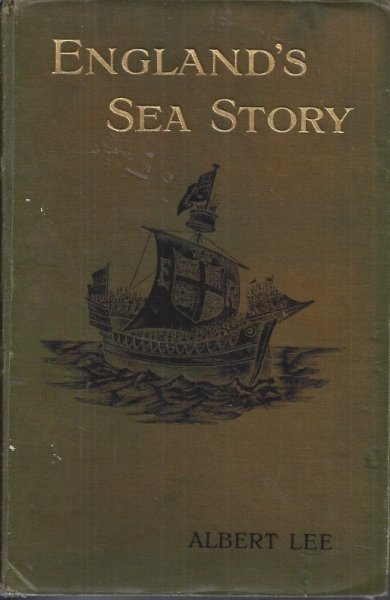 Image for England's Sea Story A Popular Record of the Doings of the English Navy from the Earliest Days