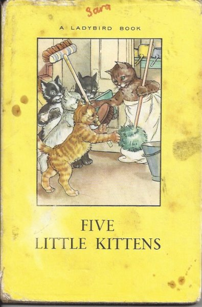 Image for Five Little Kittens A Story in Verse for Children with Illustrations in Colour