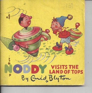 Image for Noddy Visits Land of the Tops - 'noddy Castle Book No. 4'