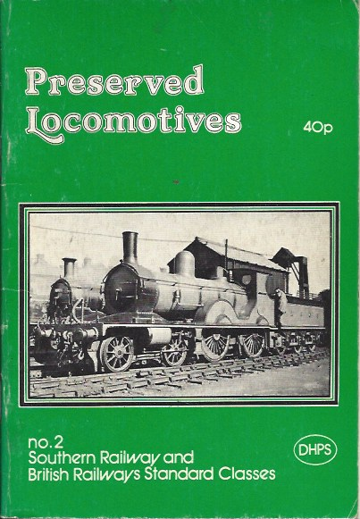 Image for Preserved Locomotives of the Southern Railway and British Railways Standard Classes