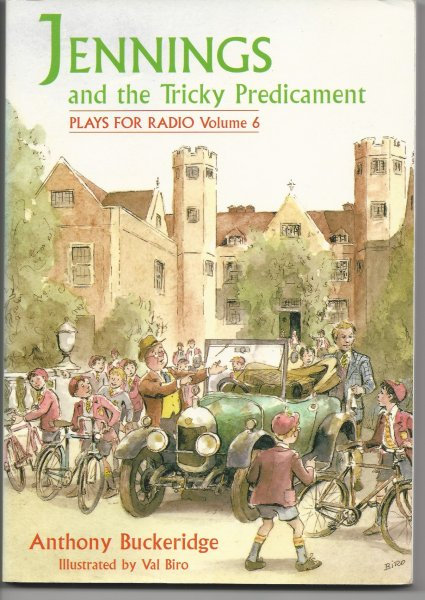 Image for Jennings and the Tricky Predicament: Plays for Radio V. 6