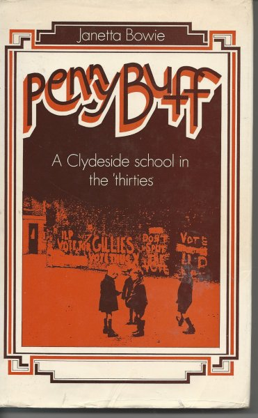 Image for Penny Buff A Clydeside School in the 'thirties