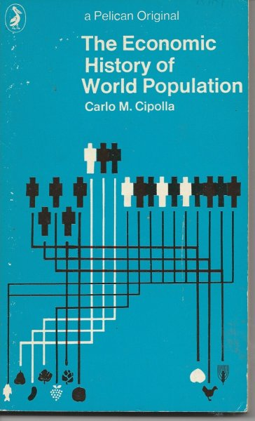 Image for The Economic History of World Population