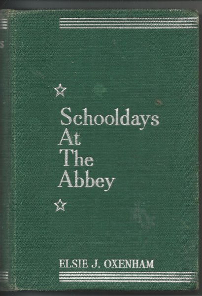 Image for Schooldays At the Abbey A New Story of the Abbey Girls