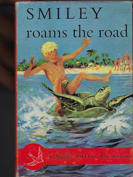 Image for Smiley Roams the Road A Swift Novel
