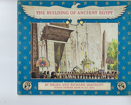 Image for The Building of Ancient Egypt - Puffin Picture Book No 101