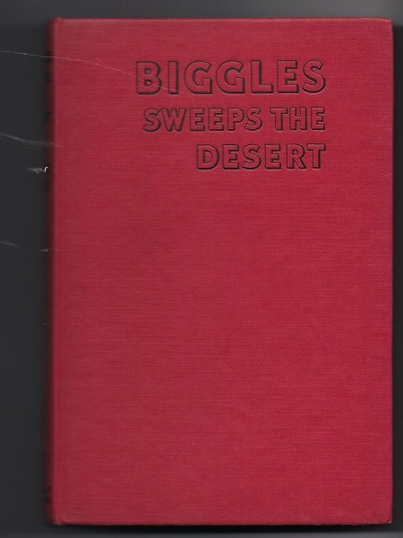 Image for Biggles Sweeps the Desert A Biggles Squadron Story