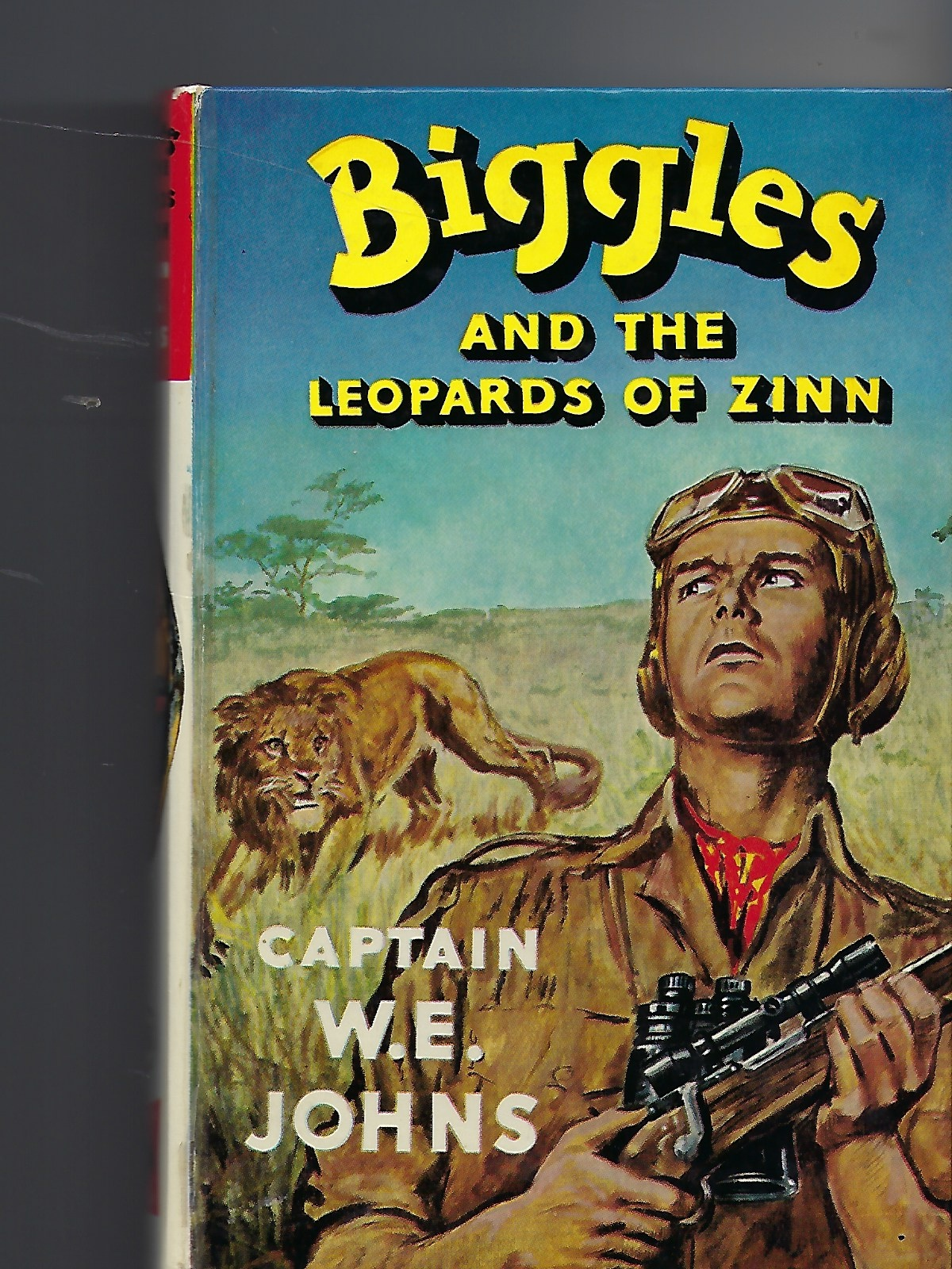 Image for Biggles and the Leopards of Zinn In Central Africa Biggles & Co Free a Primitive Race from Sinister Influences and Expose a Plot