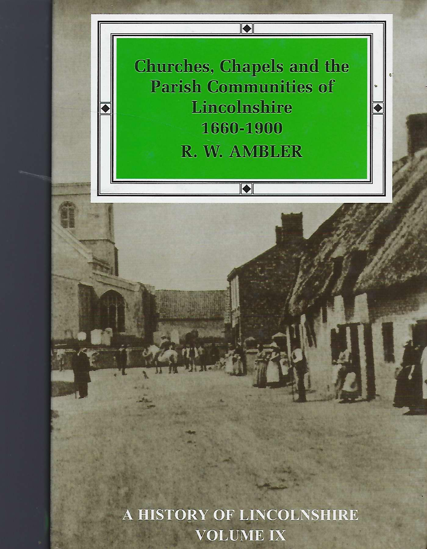 Image for Churches, Chapels and the Parish Communities of Lincolnshire 1660-1900