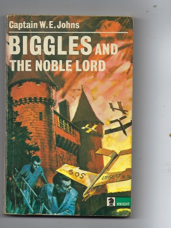 Image for Biggles and the Noble Lord