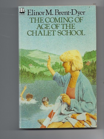 Image for The Coming of Age of the Chalet School