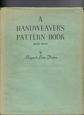 Image for A Handweaver's Pattern Book Layouts and Line Illustrations + Photographs