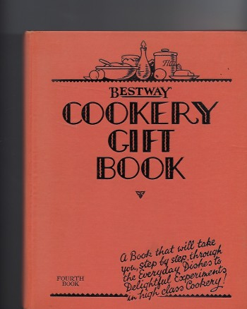 Image for Bestway Cookery Gift Book Fourth Book
