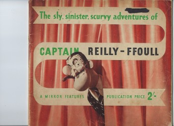 Image for The Sly Sinister, Scurvy Adventures of Captain Reilly-Ffoull