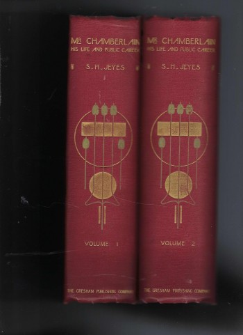 Image for Mr Chamberlain His Life and His Public Career Volumes 1 & 2 (I & II)