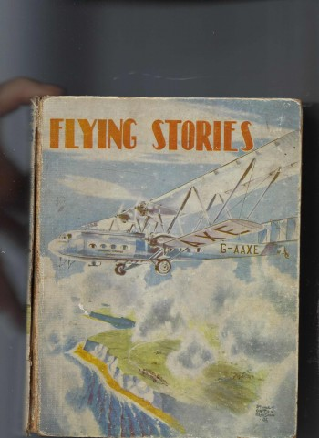 Image for Flying Stories - Containing W E Johns Items - Major Edward Mannock' ; 'vcs Won in the Air' ; with Cobham to the Cape' ; 'my Most Thrilling Flight' Et Al