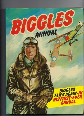 Image for Biggles Annual Biggles Flies Again in His First Ever Annual
