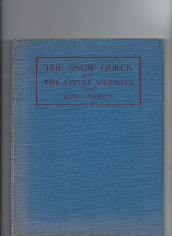 Image for The Snow Queen & the Little Mermaid from Hans Andersen