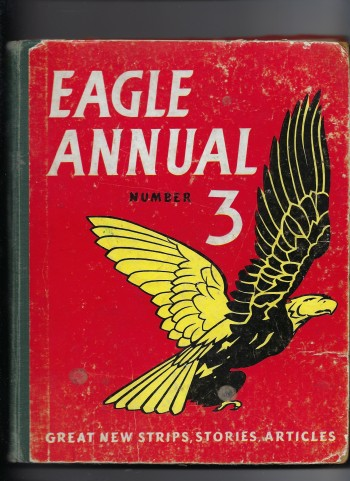 Image for The Third Eagle Annual - Eagle Annual No. 3 - Contains Dan Dare, Biggles, Flame Etc