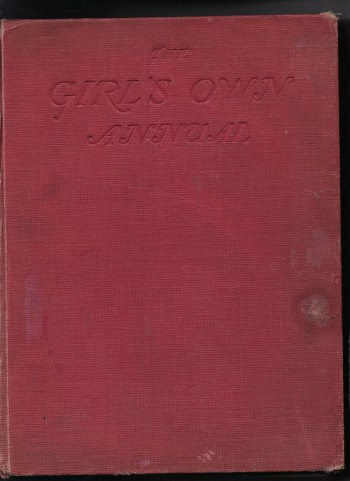 The Girl's Own Annual: Stories of Adventure, Mystery and School  Articles  on Careers, Handicrafts, Hobbies, Sport and Travel Volume Fifty-Nine Vol   59
