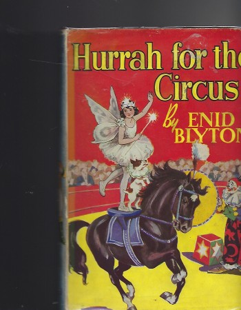 Image for Hurrah for the Circus!  Being the Further Adventures of Mr. Galliano and His Famous Circus