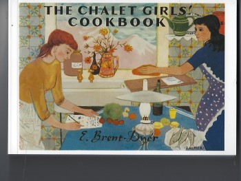 Image for The Chalet Girls' Cook Book (Cookbook)