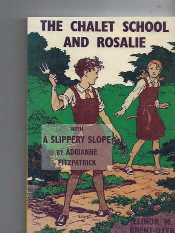 Image for The Chalet School and Rosalie with a Slippery Slope