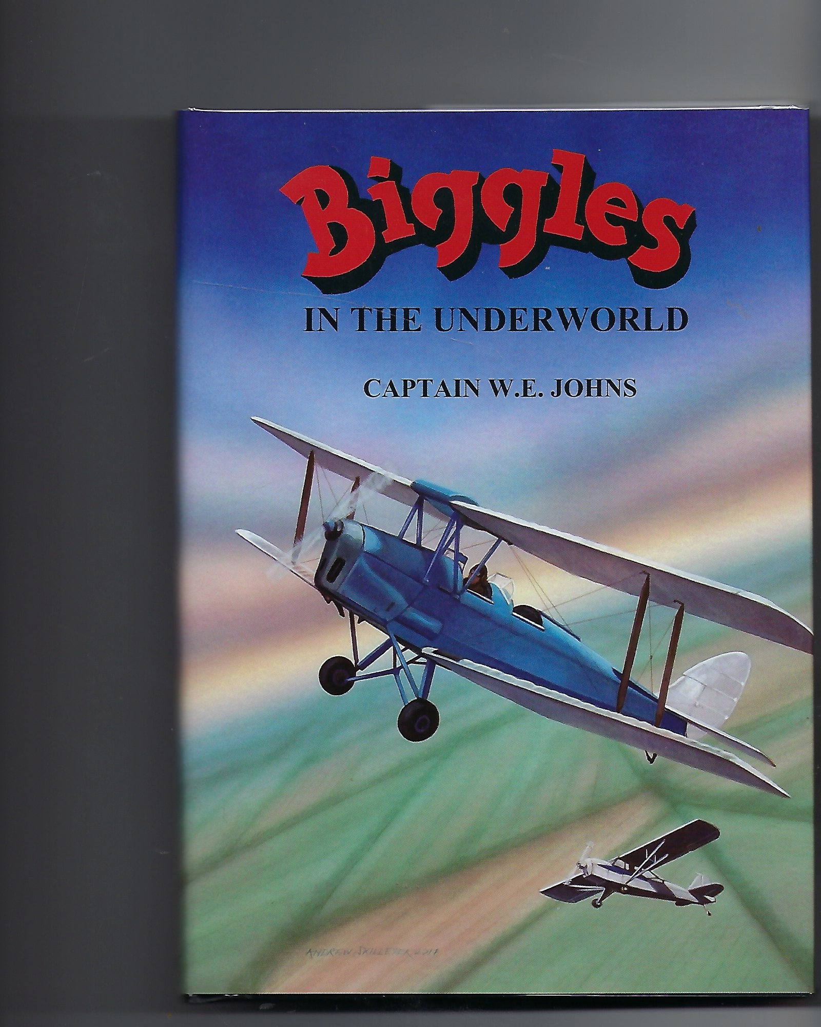 Image for Biggles in the Underworld - Signed Limited Edition