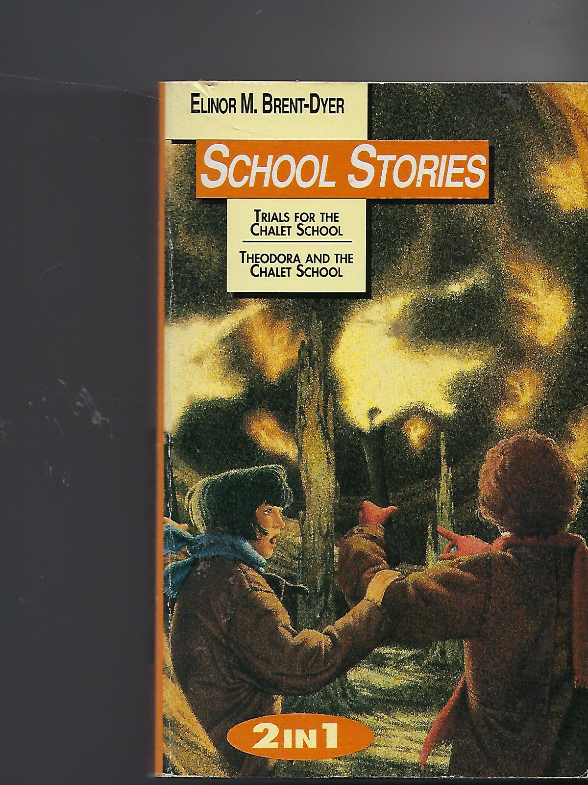 Image for School Stories 2 in 1: Trials for the Chalet School & Theodora and the Chalet School: