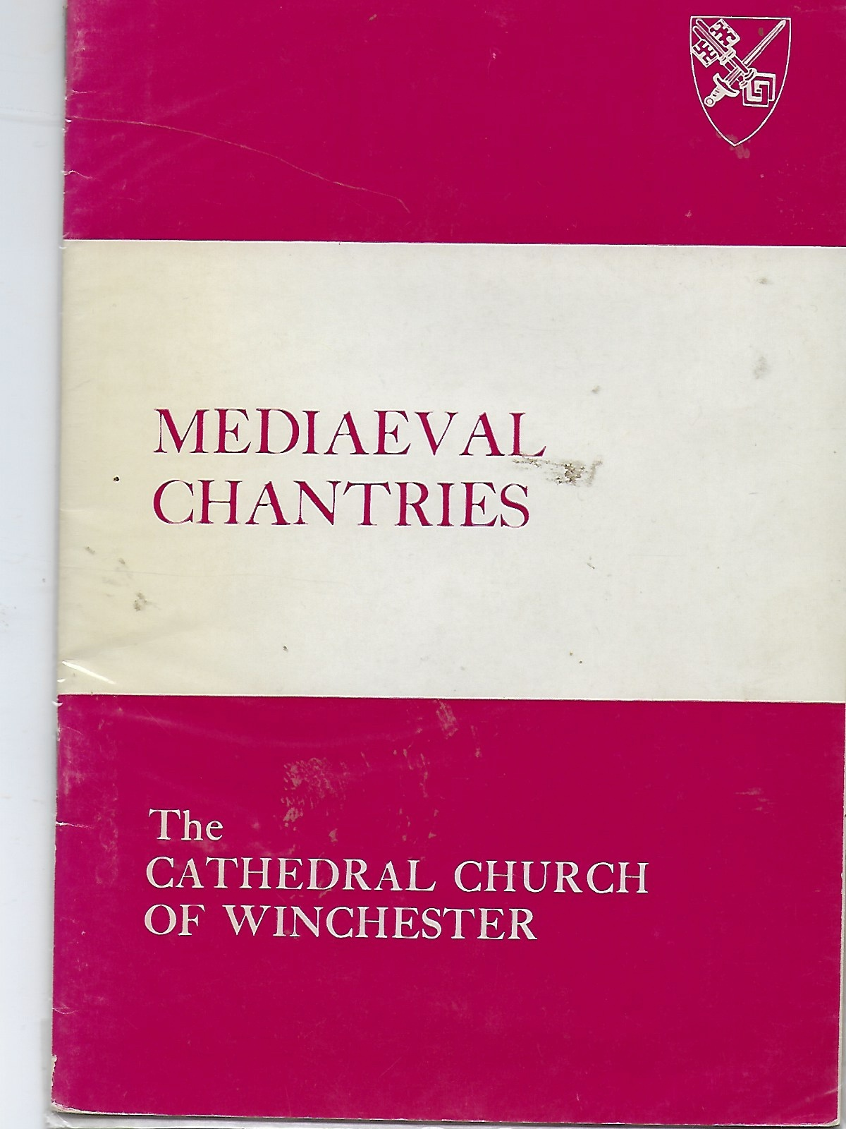 Image for Mediaeval Chantries, the Cathedral Church of Winchester